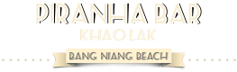 Piranha Bar Khao Lak